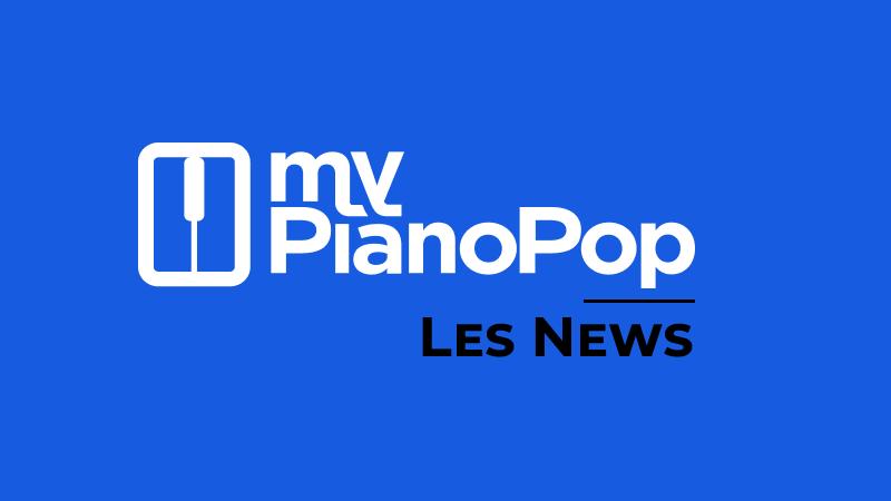 Actualités MyPianoPop